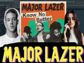 Major Lazer Know No Better feat Travis Scott, Camila Cabello & Quavo