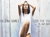 Selena Gomez Good For You ft ASP Rocky