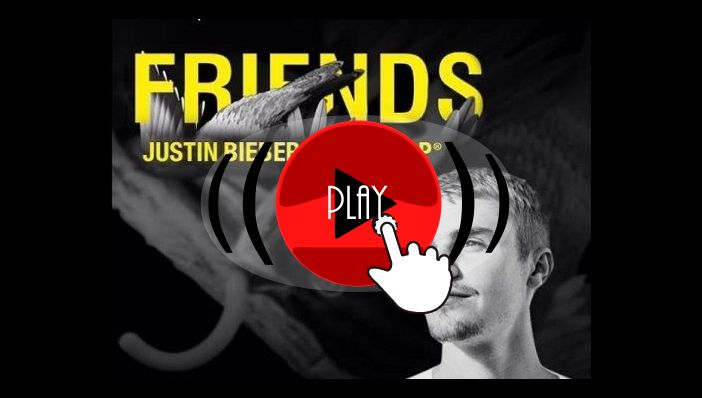 Justin Bieber Friends feat BloodPop